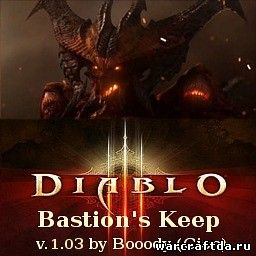rpg карта Diablo III Bastion's Keep v.1.03 для warcraft 3